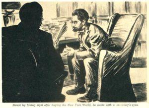 Al final de su carrera, Pulitzer (que había comprado el New York World) necesitaba que su secretario le leyera la prensa